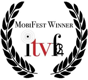 ITVFest Winner 2010 for MobiFest